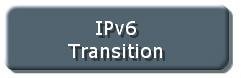 IPv6 Transition